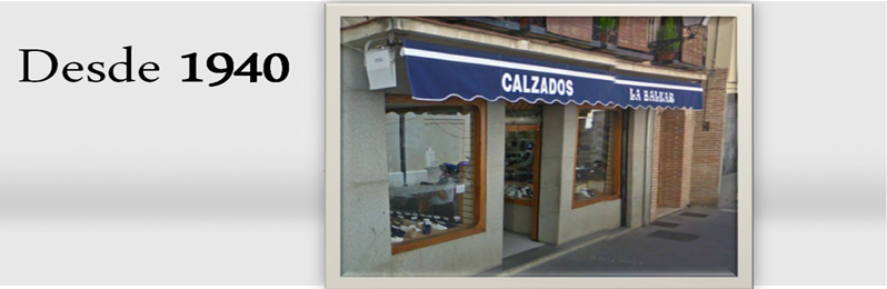 Store Shoes Calzados La Balear since  1940. Your trusted store.